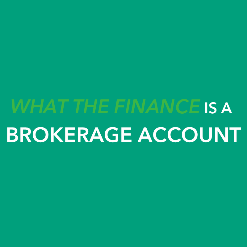 what is a brokerage account