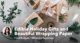 Edible Holiday Gifts and Beautiful Wrapping Paper for Cheap