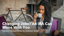 Changing Jobs? An IRA Can Move With You