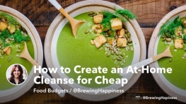 How to Create an At-Home Cleanse for Cheap