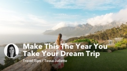How To Make This The Year You Take Your Dream Trip