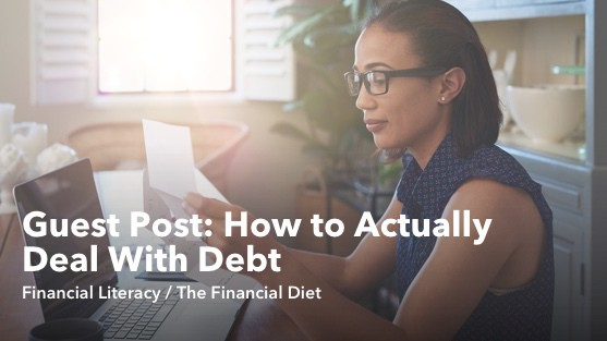 Guest Post: How to Actually Deal With Debt