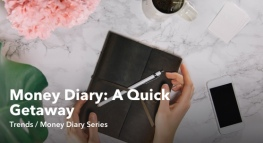 Money Diary: A Quick Getaway