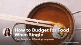 How to Budget for Food and Cut Down on Waste When Single