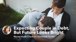Expecting Couple Struggling with Debt, But Future Looks Bright