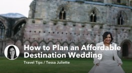How to Plan an Affordable Destination Wedding
