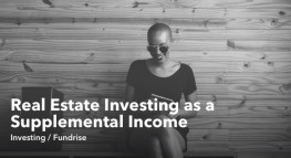 Why Real Estate Investing is Now One of the Easiest Ways to Earn a Supplemental Income