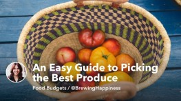 An Easy Guide to Picking the Best Produce