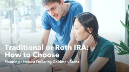 Traditional or Roth IRA: Some Things to Consider When Choosing