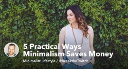 5 Practical Ways Minimalism Saves Money