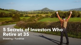 5 Secrets of Investors Who Retire at 35