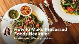 How to Make Processed Foods Healthier