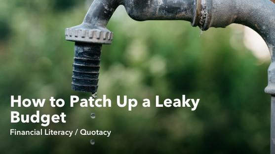 How to Patch Up a Leaky Budget