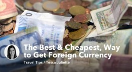 The Best, and Cheapest, Way to Get Foreign Currency
