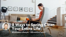 8 Ways to Spring Clean Your Entire Life