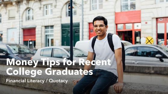 Money Tips for Recent College Graduates