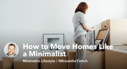 Move Like a Minimalist: How to Avoid New Nest Syndrome