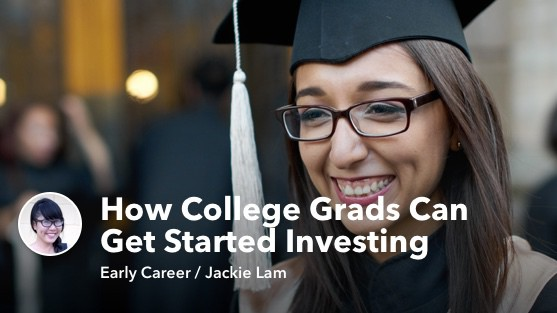 How College Grads Can Get Started Investing