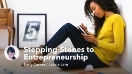 College Grads: Stepping-Stones to Entrepreneurship