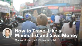 How to Travel Like a Minimalist and Save Money