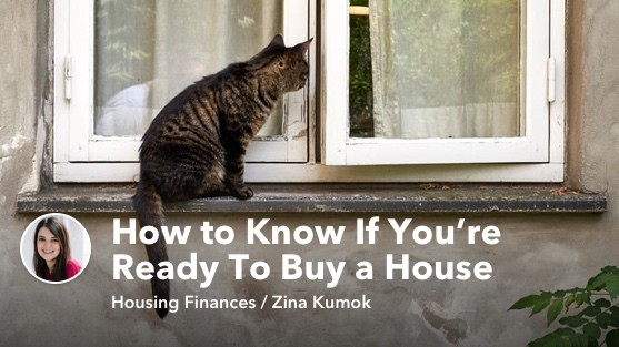 How to Know If You're Ready To Buy a House