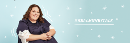 #RealMoneyTalk with Chrissy Metz