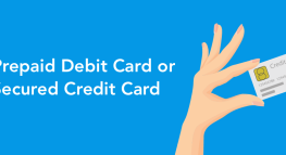 Prepaid Debit Card or Secured Credit Card: Which is Best For You?