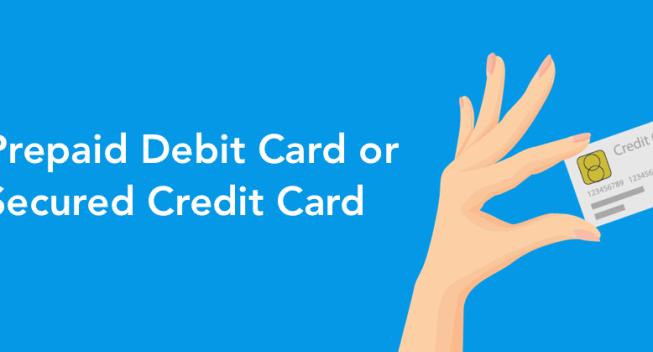 Prepaid Debit Card or Secured Credit Card - Header image 1