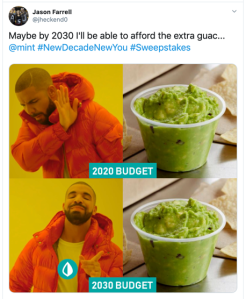 New Decade New You Guac is Extra Meme