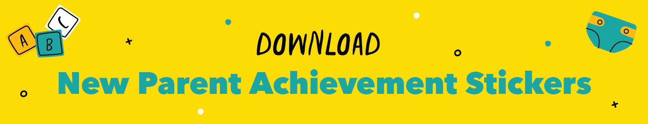 New Parent Achievement Stickers Download