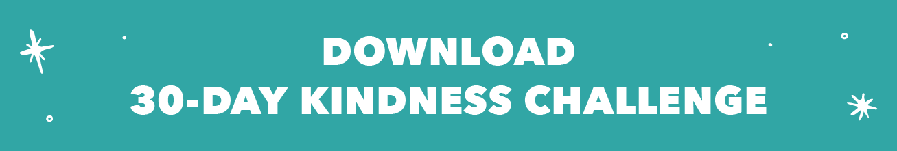 Download 30-Day Kindness Challenge
