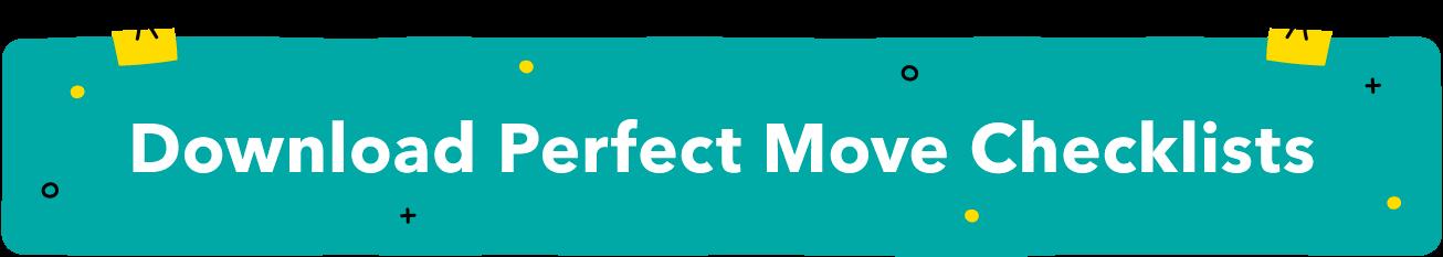 Download Perfect Move Checklists