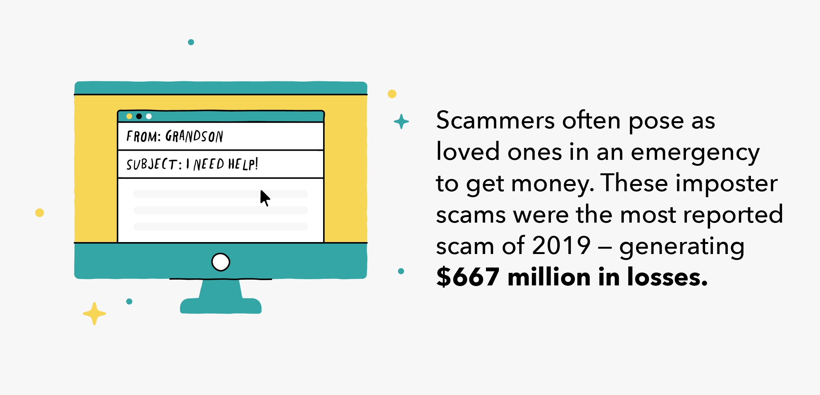 scammers often target loved ones, scamming $667 million from Americans in 2019