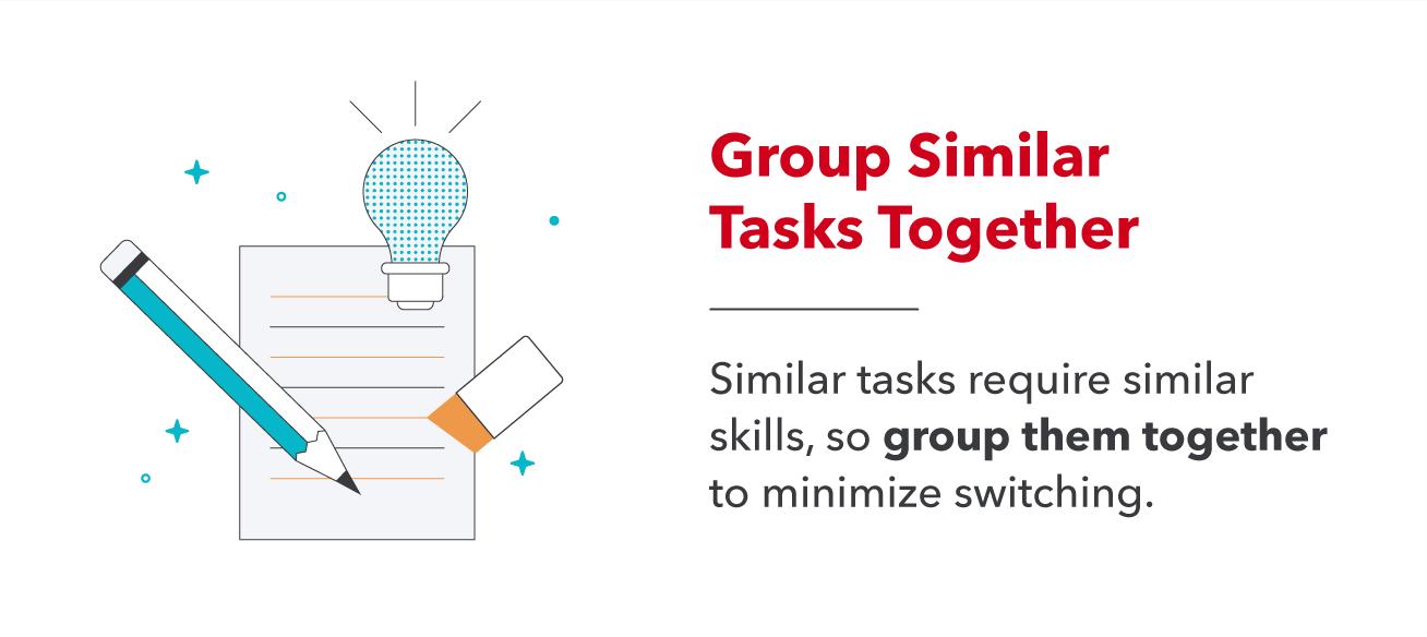 Group Similar Tasks Together