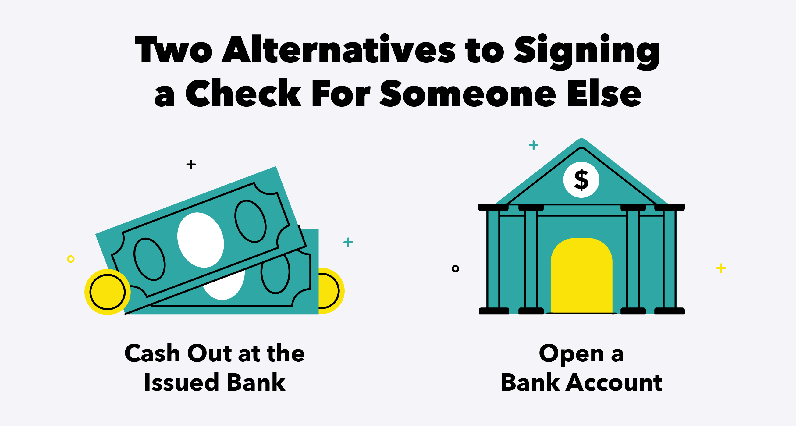 Two Alternatives to Signing a Check For Someone Else