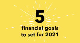 5 Financial Goals to Start in 2021