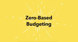 Zero-Based Budgeting 101