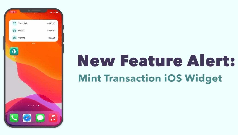 Text: new feature alert: mint transaction ios widget